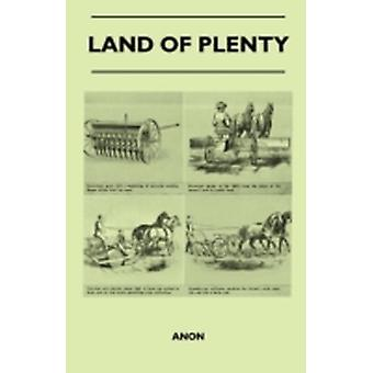 Land Of Plenty by Anon