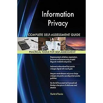 Information Privacy Complete SelfAssessment Guide by Blokdyk & Gerardus