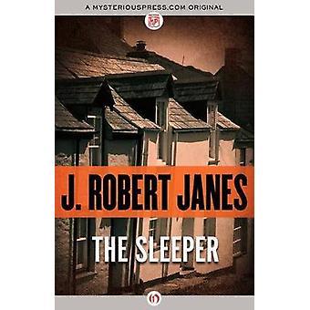 The Sleeper by Janes & J. Robert