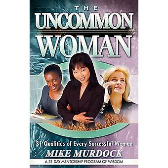 The Uncommon Woman by Murdock & Mike