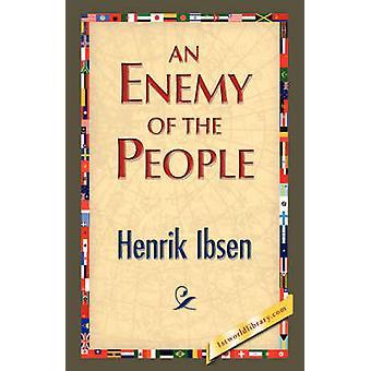 Un ennemi du peuple par Ibsen & Henrik Johan