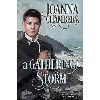 A Gathering Storm by Chambers & Joanna