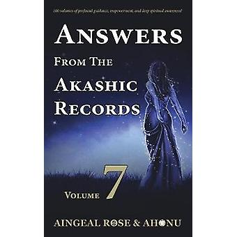 Risposte da The Akashic Records Vol 7 Practical Spirituality for a Changing World di OGrady & Aingeal Rose