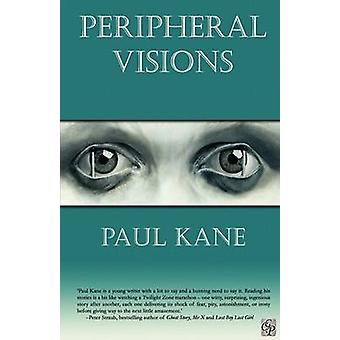 Peripheral Visions by Kane & Paul