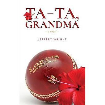 Tata Grandma by Wright & Jeffery