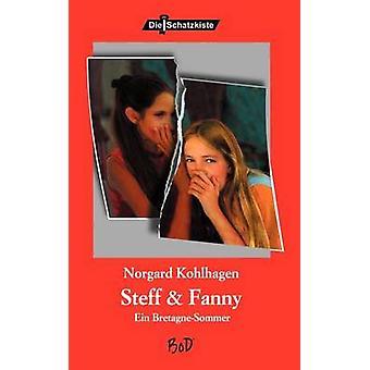 Steff  Fanny by Kohlhagen & Norgard