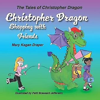 Christopher Dragon Shopping with Friends by Draper & Mary Kagan