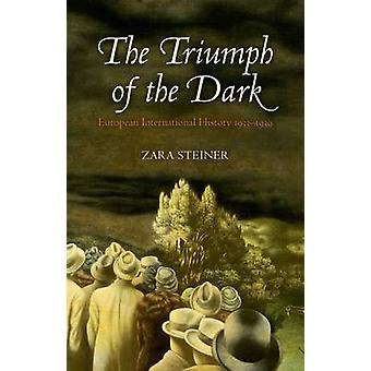 Triumph of the Dark de Zara Steiner
