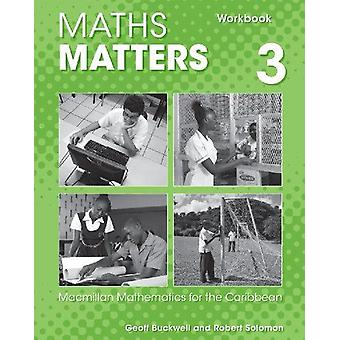 Maths Matters - Macmillan Mathematics for the Caribbean - Workbook 3 (