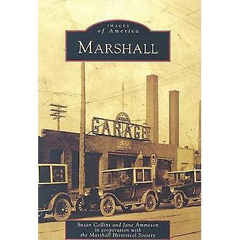Marshall by Senator Susan Collins - Jane Ammeson - 9780738551173 Book