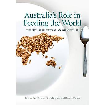 Australia's Role in Feeding the World - The Future of Australian Agric