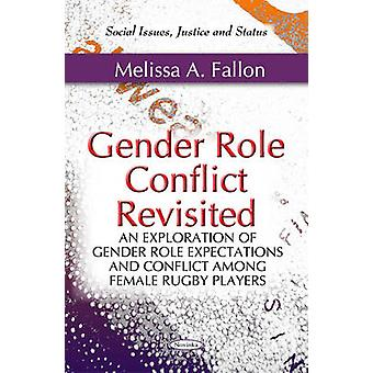 Gender Role Conflict Revisited - An Exploration of Gender Role Expecta
