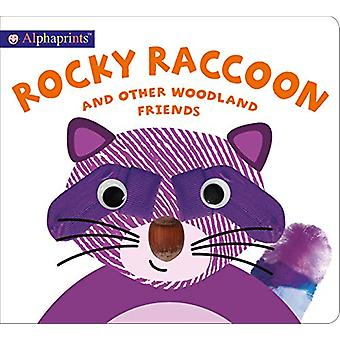 Alphaprints Rocky Raccoon by Roger Priddy - 9781783419012 Book
