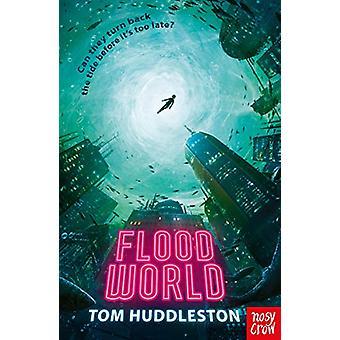 FloodWorld by Tom Huddleston - 9781788004343 Book