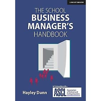 The School Business Manager's Handbook by Hayley Dunn - 9781911382720