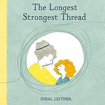 The Longest - Strongest Thread by Inbal Leitner - 9781912650187 Book