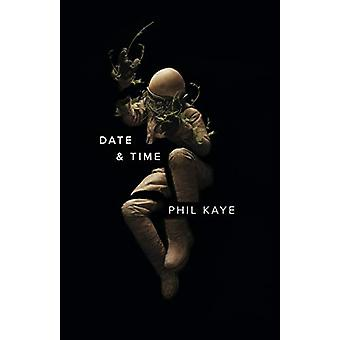 Date & Time by Phil Kaye - 9781943735365 Book