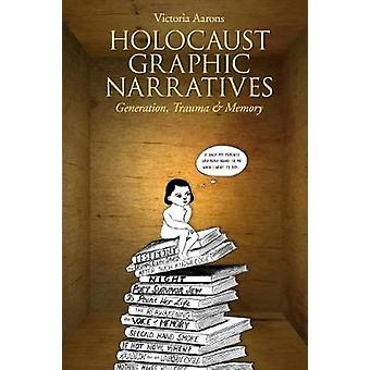 Holocaust Graphic Narratives - Generation - Trauma & Memory by Vic