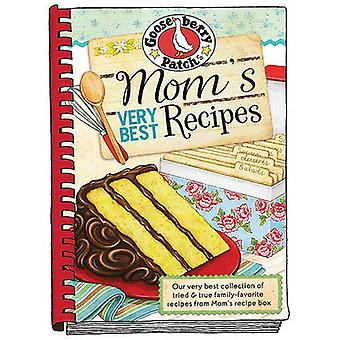Mom's Very Best Recipes by Gooseberry Patch - 9781936283347 Book