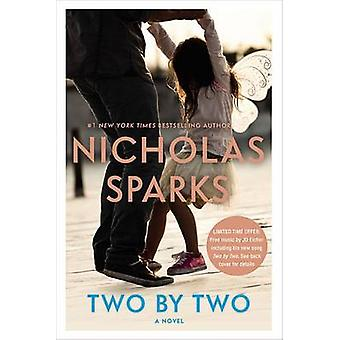 Two by Two by Nicholas Sparks - 9781455541584 Book