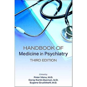 Handbook of Medicine in Psychiatry by Peter Manu - 9781615372287 Book