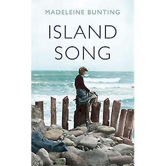 Island Song by Madeleine Bunting - 9781783784615 Book