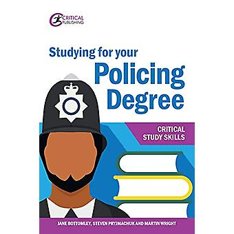 Studying for your Policing Degree by Jane Bottomley - 9781913063177 B