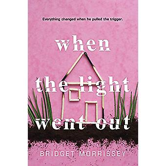 When the Light Went out by Bridget Morrissey - 9781492670988 Book