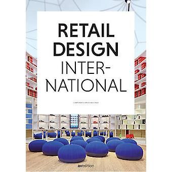 Retail Design International Vol. 1 Components Spaces Buildings by Edited by Jons Messedat