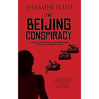 The Beijing Conspiracy by Shamini Flint - 9780727892614 Book