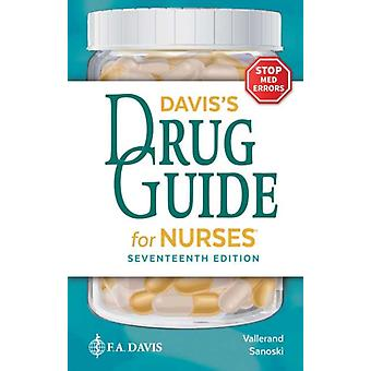 Daviss Drug Guide for Nurses by April Hazard Vallerand & Cynthia A Sanoski