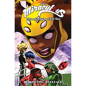 Miraculous - Tales of Ladybug and Cat Noir - Season Two - Bugheads by J