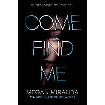 Come Find Me by Megan Miranda - 9780525578321 Book