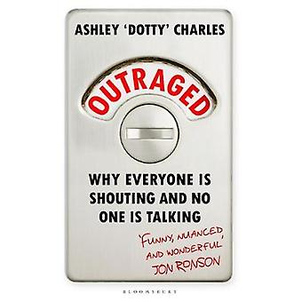 Outraged by Ashley 'Dotty' Charles - 9781526605030 Book
