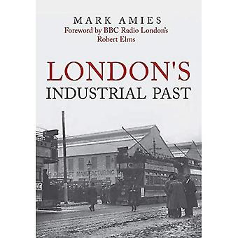 London's Industrial Past