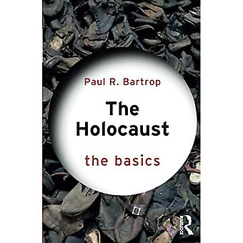 The Holocaust: The Basics (The Basics)