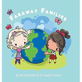 Faraway Families by Jocelyn Tochor - 9780228813590 Book