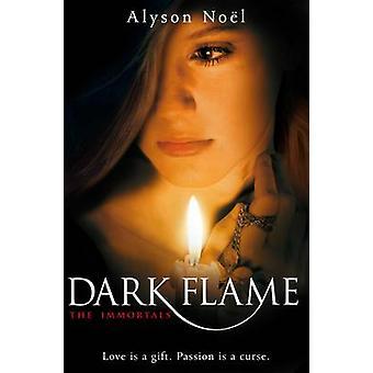 Dark Flame-tekijä Alyson Noel - 9780330520614 Book