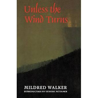 Ellei tuuli kääntyy Mildred Walker - 9780803297814 Kirja