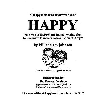 Happy by Bill and Em Johnson - 9781462405879 Book