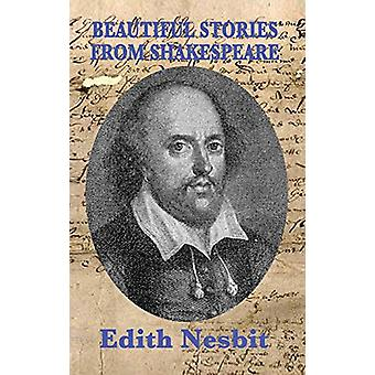 Beautiful Stories From Shakespeare by Edith Nesbit - 9781515433750 Bo