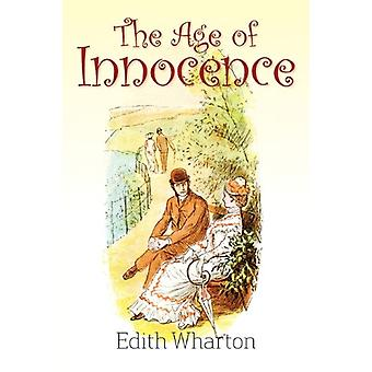The Age of Innocence by Edith Wharton - 9781613820261 Book