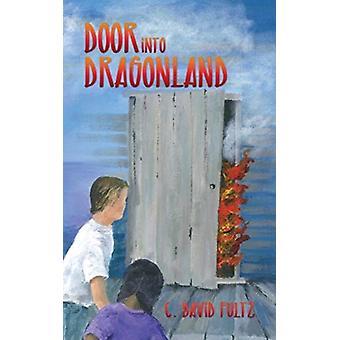 Deur naar Dragonland door C David Fultz