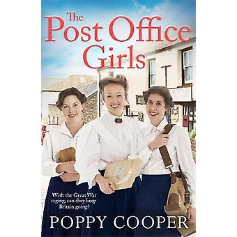 The Post Office Girls Book One in a lively uplifting new WW1 historical saga series