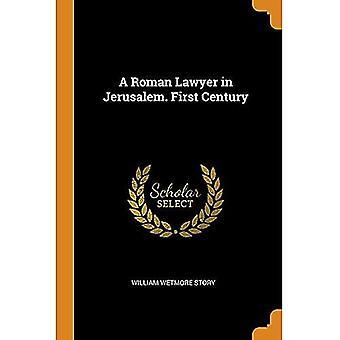 Um advogado romano em Jerusalém. Primeiro Século