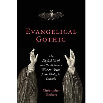 Evangelical Gothic by Christopher Herbert