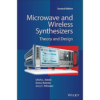 Microwave and Wireless Synthesizers by Ulrich L. RohdeEnrico RubiolaJerry C. Whitaker