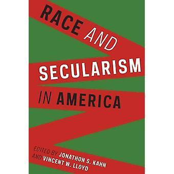 Race en het secularisme in Amerika door Jonathon S. Kahn - Vincent W. Lloyd