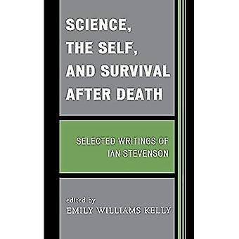 Wetenschap, het zelf en overleven na de dood: geselecteerde geschriften van Ian Stevenson