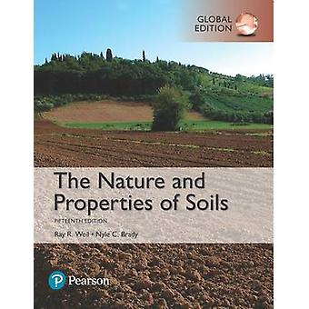The Nature and Properties of Soils by Raymond WeilNyle Brady
